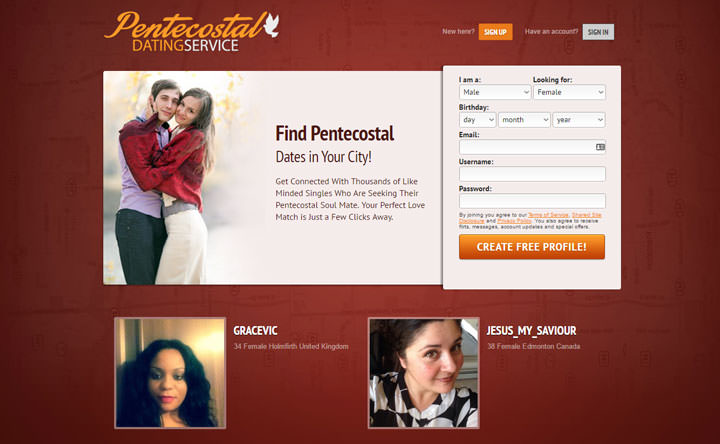 Welcome to the simplest online dating site to date, flirt, or just chat with Pentecostal singles.